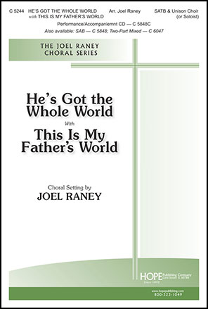 He's Got the Whole World with This Is My Father's World