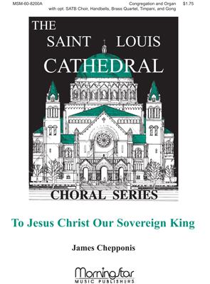 To Jesus Christ, Our Sovereign King Thumbnail