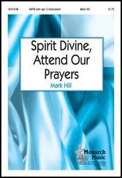 Spirit Divine Attend Our Prayers