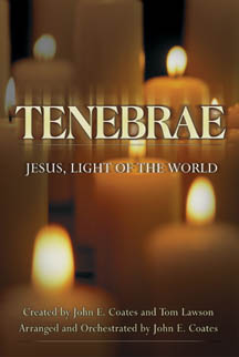 Tenebrae Jesus Light of the World