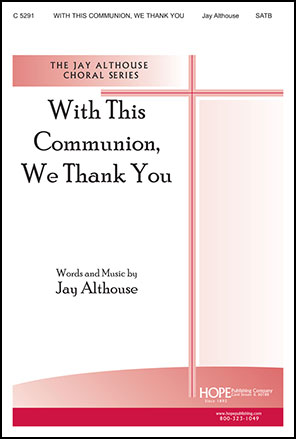 With This Communion We Thank You