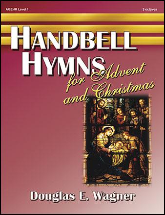 Handbell Hymns for Advent and Christmas