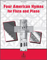 Four American Hymns for Flute and P
