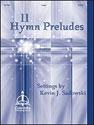 11 Hymn Preludes