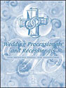 Wedding Processionals and Ressional