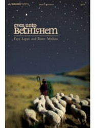 Even Unto Bethlehem