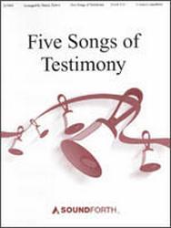 Five Songs of Testimony