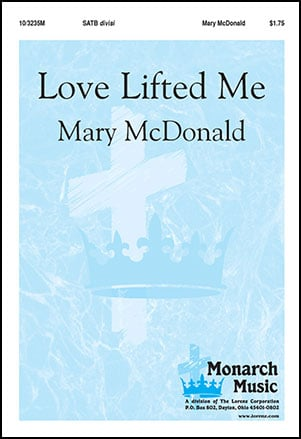 Love Lifted Me (SATB ) by Howard E. Smith/ar | J.W. Pepper Sheet Music