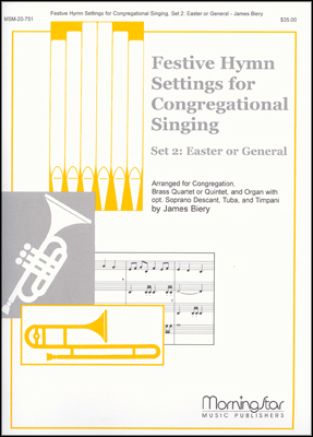 Festive Hymn Settings for Congregational Singing, Set 2
