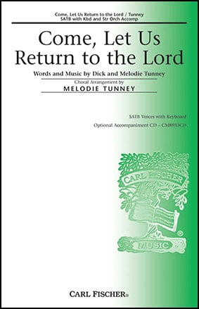 Come, Let Us Return to the Lord
