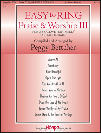 Easy to Ring Praise and Worship III