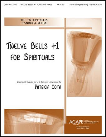 Twelve Bells + 1 for Spirituals