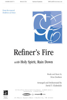 Refiner's Fire/Holy Spirit, Rain Down
