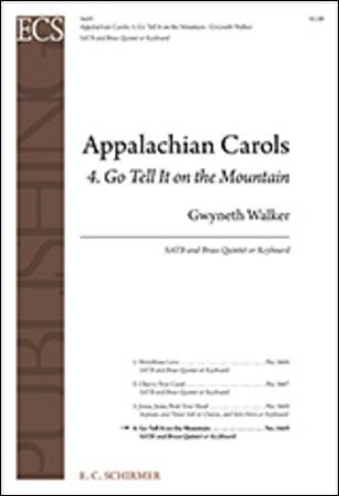 Appalachian Carols: 4. Go Tell It on the Mountain