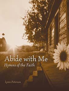 Abide with Me-Hymns of the Faith