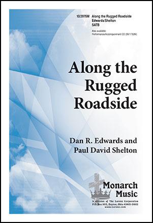 Along the Rugged Roadside