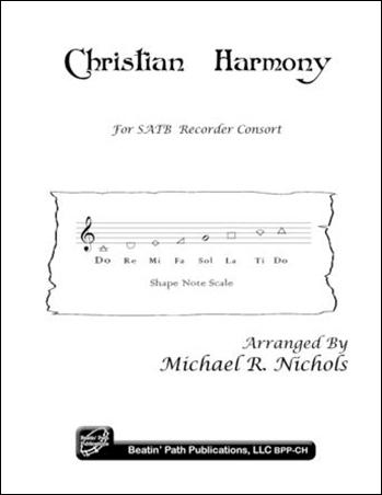Christian Harmony-SATB Recorder Ens
