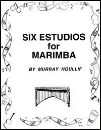 Six Estudios for Marimba