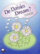 Do Daisies Dream