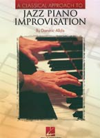 Classical Approach to Jazz Piano Improvisation