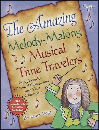 The  Amazing, Melody-Making Musical Time Travelers