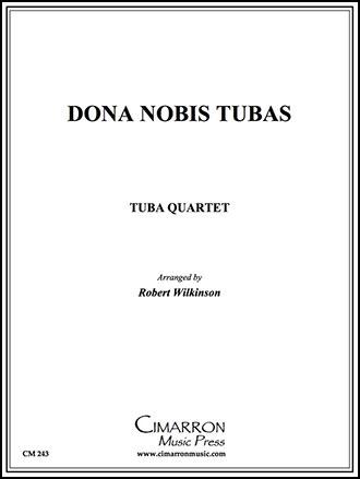 Dona Nobis Tubas