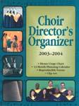 Choir Director's Organizer 2003-2004
