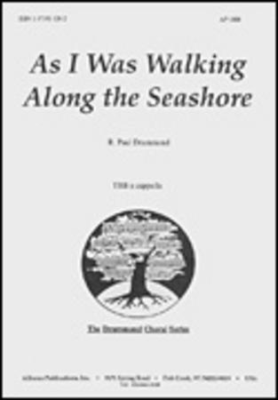 As I Was Walking along the Seashore