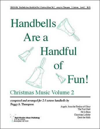 Handbells Are a Handful of Fun - Christmas, Vol 2