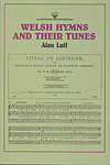 WELSH HYMNS AND THEIR TUNES
