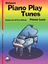 SCHAUM PIANO PLAY TUNES