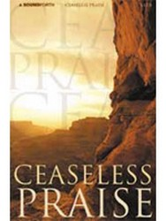 CEASELESS PRAISE COLLECTION