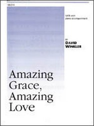 AMAZING GRACE AMAZING LOVE