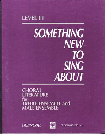 SOMETHING NEW TO SING ABOUT