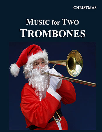 MUSIC FOR TWO TROMBONES