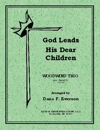 God Leads His Dear Children Along