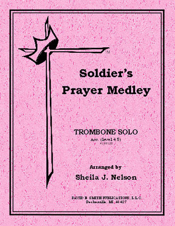 Soldier's Prayer Medley