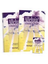 ALLELUIA A FESTIVAL OF PRAISE (BOOK