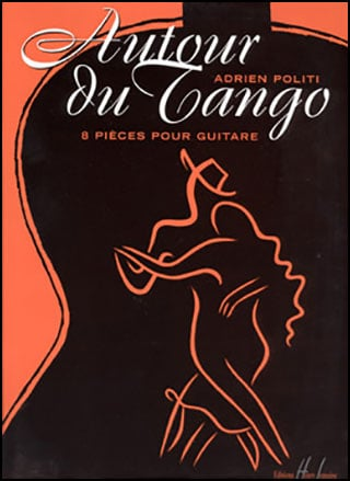 AUTOUR DU TANGO 8 PIECES FOR GUITA