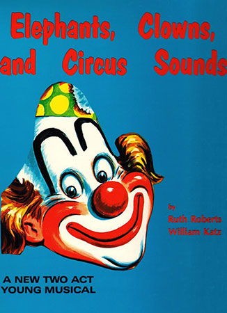 Elephants Clowns and Circus Sounds