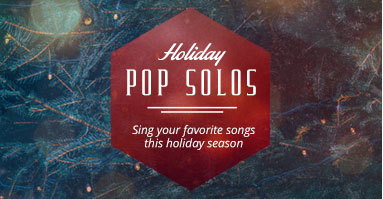 Shop holiday pop solos.  Sing your favorite songs this holiday season.
