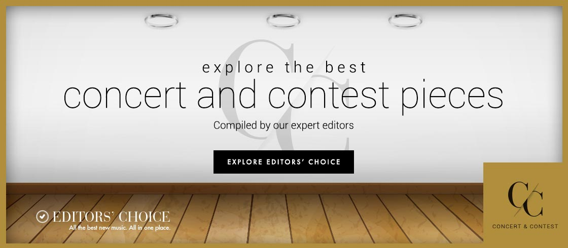 Explore the best conert and contest sheet music compiled by our expert editors.