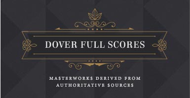 Shop Dover full scores. Masterworks derived from authoritative sources.