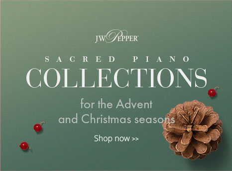 Shop sacred piano collections for Advent and Christmas.