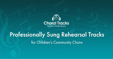Shop professionally sung rehearsal tracks for childrens' community choir.