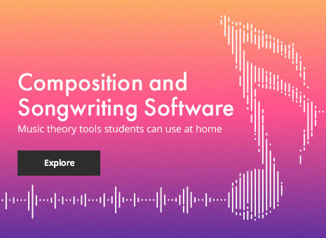 Explore composition and songwriting software. Music theory tools students can use at home.