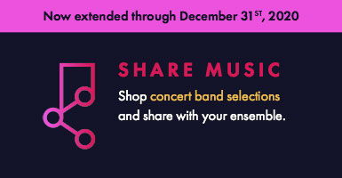 Shop concert band music and share digital copies with your ensemble through December 31