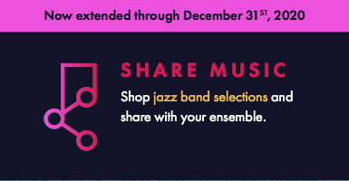 Shop jazz ensemble music and share digital copies with your ensemble through December 31
