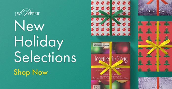 Shop new holiday choral music selections now!