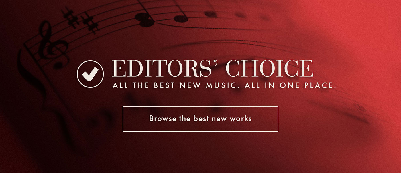 Editors' Choice: Browse the best new choral sheet music!